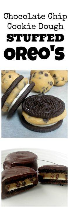 Chocolate Chip Cookie Dough Stuffed Oreo's- YUM!