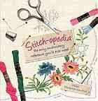 Written for beginners and experts alike, Stitch-Opedia describes in detail hundreds of embroidery stitches. Each stitch is grouped into sections that include: canvas work, crewel work, hardanger, pulled work, stumpwork and much more. Each stitch includes close-up, detailed color photographs, a full-color working diagram, and accurate written instructions.