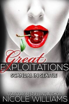 Scandal in Seattle (Great Exploitations, #2)