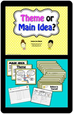 $Do you have students who confuse main idea with theme? Clear up the confusion with this common core aligned, 34 page teaching pack. Posters for Theme, Main Idea, and Comparing Theme and Main Idea are available in a full color, digital format or a print friendly version. Illustrated signs are included for 18 themes commonly found in children's books$