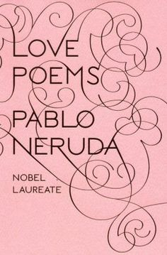 Romantic ebook download ideas: Love Poems by Pablo Neruda