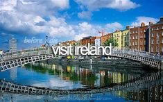 What's on your bucket list? | Ireland
