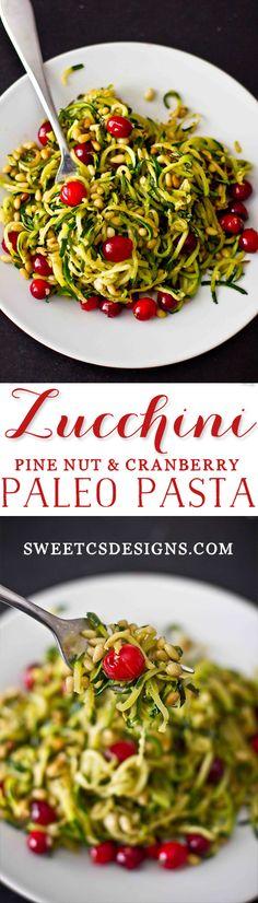 zucchini pine, cranberri paleo, pine nuts pasta, paleo pasta