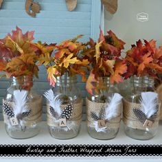 Burlap and Feather Wrapped Mason Jars for Late Fall Mantel