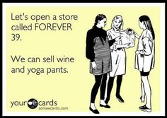 shop, forev 29, laugh, awesom, yoga pants, quot, true stories, forev 39, thing