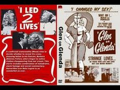 Glen or Glenda (1953) How on earth did Ed Wood get Lugosi and Talbot to keep appearing in those awful