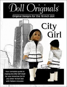 City Girl Coat Pattern for the 18 inch Doll