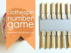 Clothespin Number Game (a simple tutorial for a great preschool activity)    www.the-red-kitchen.com