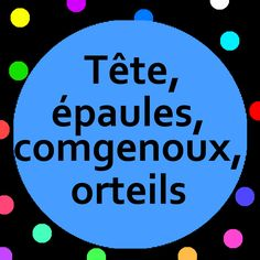 Tête, épaules, genoux, orteils song with song lyrics. French action song for kids. Tête, épaules, genoux, orteils is a great way to get kids moving and help introduce body parts vocabulary to preschoolers and kindergarten children (maternelle).