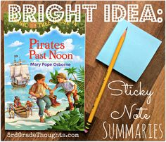 Bright Ideas: Sticky Note Summaries to help students keep track of events across chapters and the book.