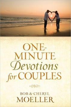 One-Minute Devotions for Couples by Bob Moeller, http://www.amazon.com/gp/product/0736952039/ref=cm_sw_r_pi_alp_icVNqb1JBWAMS