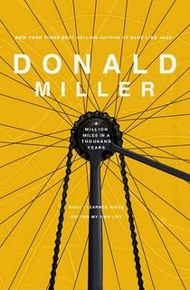 a million miles in a thousand years stori, books, worth read, book worth, mile, a thousand years, favorit book, donald miller, read list