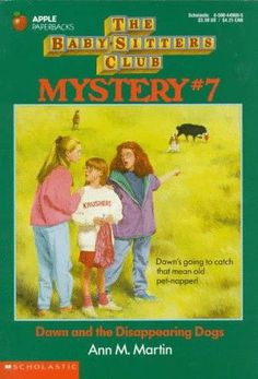 The Baby-Sitters Club Mystery #7  Dawn and the Disappearing Dogs