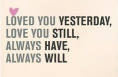 i'll always love you, bad husband quotes, famili, bedroom walls, renew vows, thought, ill always love you quotes, love quotes, true stories