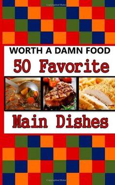 50 Favorite Main Dishes by Patti Fredericksen Colt, Tiffany Aller