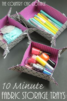 10 Minute Fabric Storage Tray -- a quick and easy way to make fun storage trays.  Watch a video on how to make by clicking over to this post...