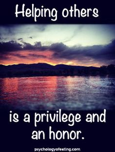 """Helping others is a privilege and an honor."" #nurse #NIP #nursing #healthcare #helping #honor #priviledge"