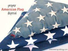 Proper US Flag Disposal by The Sweet Spot Blog http://thesweetspotblog.com/proper-us-flag-disposal/ #american #flag #diy #makeover