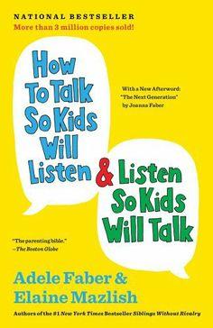 How to Talk So Kids Will Listen & Listen So Kids Will Talk by Adele Faber. $12.56