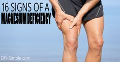 16 Signs of a Magnesium Deficiency - DIY-Simple. Tip: Supplement with Earth's Living magnesium oil spray.