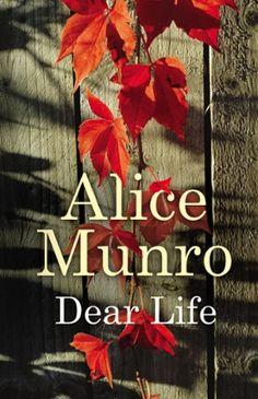 Alice Munro's Dear Life