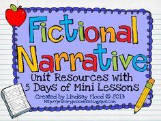 Fictional Narrative Mini Unit {Resources & 5 Mini Lessons}