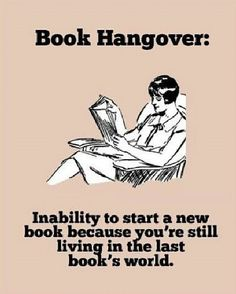 Book hangover ,,, Books - quote