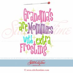 5755 Sayings : Mommies With Extra Frosting 5x7