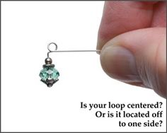 Learn how to get centered loops in jewelry making. There are 2 PDFs to download.  One discussion, the other the pictures discussed.  #Wire #Jewelry #Tutorials