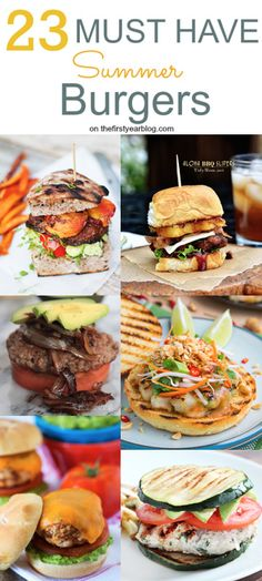 23 Must Have Summer Burgers | thefirstyearblog.com