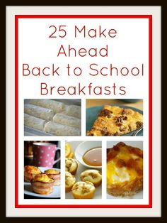 Make ahead breakfast ideas.