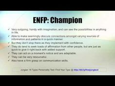 ENFP: I'm an ambivert so a lot of the ENFP is accurate as well as the INFP stuff. I don't really implement with confidence, but the rest might be accurate.