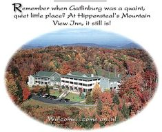 Gatlinburg TN Bed and Breakfast Smoky Mountain  Hippensteal's Mountain View Inn.  #B #Smokymountins