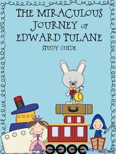 This is a 34 page packed full of worksheets for your students to complete as you read The Miraculous Journey of Edward Tulane!