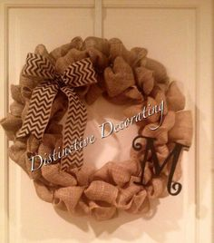 burlap wreath with wooden letter & chevron bow