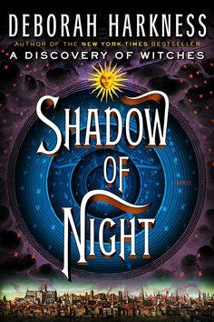 Shadow of Night – Deborah Harkness