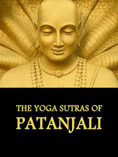 """Written around 100bc, the Yoga Sutras of Patañjali prescribes eight """"limbs"""" or steps to quiet one's mind and achieve a state of Kaivalya, or inner freedom (yoga's ultimate goal).  The Yoga Sutras form the theoretical and philosophical basis of Raja Yoga, and are considered to be the most complete definition. The Sutras also clarify many important esoteric concepts which are common to all traditions of Indian thought, such as karma."""