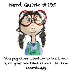 Nerd Quirk #195   Well they wouldn't be on there if you weren't supposed to follow it! ;)