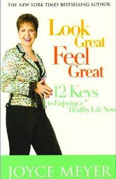 Look Great, Feel Great - Joyce Meyer