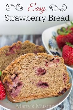 Easy Strawberry Bread - Marty's Musings