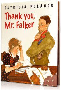 Thank You, Mr. Falker, Written by: Patricia Polacco | Read by: Jane Kaczmarek. http://www.storylineonline.net/thank-you-mr-falker/