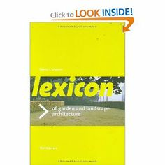 The Lexicon of #Garden and #Landscape #Architecture by Mto J. Vroom serves to clarify important terms and expressions that #landscapedesigners use on a daily basis. Covering over 250 terms, including concepts and objects used in the industry as presented through in-depth essays, this is a go-to source for all #landscapearchitects.