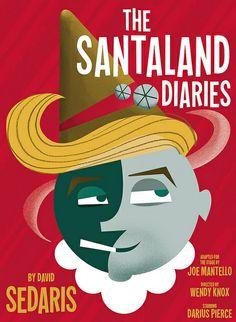 The Santaland Diaries Design by Julia McNamara Art Direction by Michael Buchino