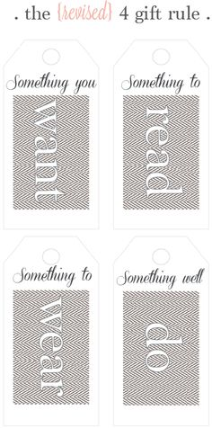 "the four gift rule...revised! Rather than ""Something you Need"" what about ""Something you DO!"" Make a memory together instead!!! {FREE printable gift tags}"