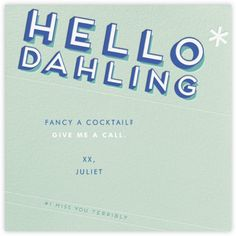 """Hello Dahling"" 20's #photobooth saying for a prop photo booth"