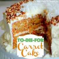 To-Die-For Carrot Cake is so moist and loaded with flavor.  Great for a party!