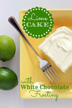 Lime Cake with White Chocolate Frosting