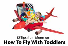 Flying with toddlers? Read these super helpful tips first!