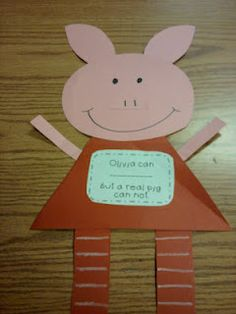 """Using """"Olivia"""" to teach realism/fantasy. Students write: Olivia can ________, but a real pig can not."""