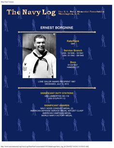 Though he played one for many years on TV, Ernie Borgnine never was an officer.  He attained the rank of GM1 during his ten years in the Navy career.  He was named an Honorary Chief Petty Officer.  He was a Lone Sailor Award recipient in 1997.  He will be greatly missed by his Navy Memorial family.